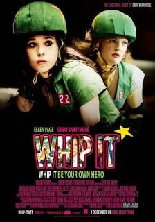 Whip It (2009) สาวจี๊ด หัวใจ 4 ล้อ