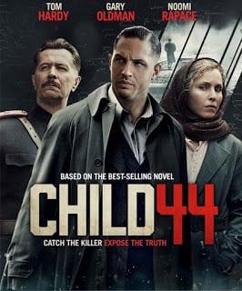 CHILD 44 (2015) อำมหิตซ่อนโลก