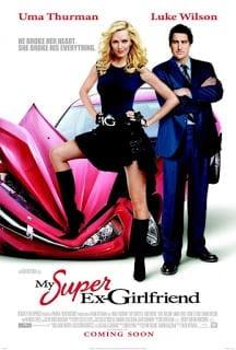 My Super Ex-Girlfriend (2006) กิ๊กเก่าผม เธอเป็นยอดมนุษย์