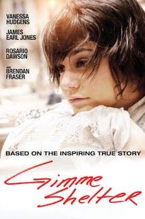 Gimme Shelter (2013) บ้านแห่งรัก…ที่พักใจ