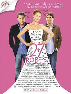 27 Dresses (2008) เพื่อนเจ้าสาว 27 วิวาห์ เมื่อไหร่จะได้เป็นเจ้าสาว?