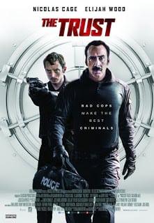 The Trust (2016) คู่ปล้นตำรวจแสบ