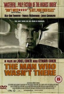 The Man Who Wasn't There (2001) ปมฆ่า ปริศนาอำพราง