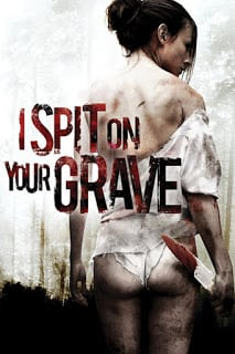 I Spit on Your Grave (2010) แค้นต้องฆ่า