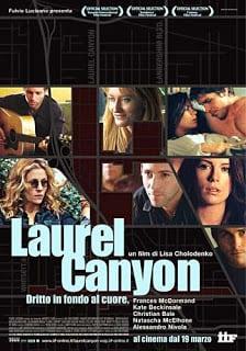 Laurel Canyon (2002) เธอ…ผู้หญิงไม่ธรรมดา