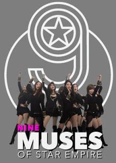Nine Muses 9 Muses of Star Empire (2012) จากดินสู่ดาวค้างฟ้า เกิร์ลกรุ๊ปเกาหลี