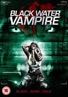 The Black Water Vampire (2014) เมืองหลอน พันธุ์อมตะ