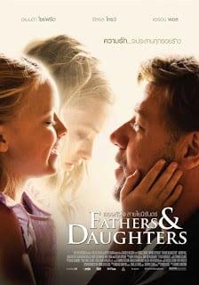 Fathers and Daughters (2015) สองหัวใจ สายใยนิรันดร์