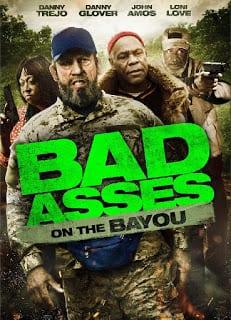Bad Ass 3: Bad Asses on the Bayou (2015)  เก๋าโหดโคตรระห่ำ ภาค 3