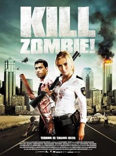Kill Zombie! (2012) ก๊วนซ่าส์ ฆ่าซอมบี้