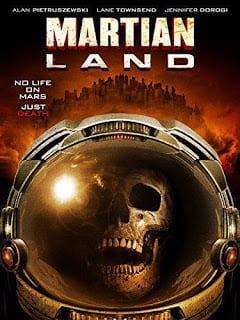 Martian Land (2015) พายุมฤตยูดาวอังคาร