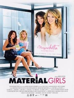 Material Girls (2006) คุณหนูไฮโซ ขอเริ่ดไม่ขอร่วง [Soundtrack บรรยายไทย]