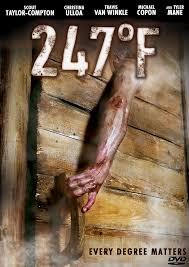 247°F (2011) ซาวน่ามนุษย์เดือด