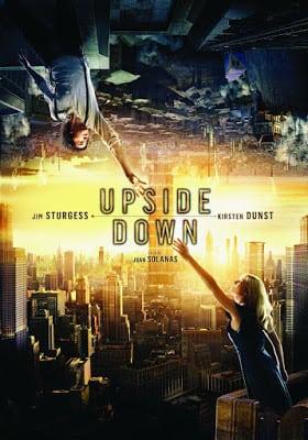 Upside Down (2012) นิยามรักปฏิวัติสองโลก