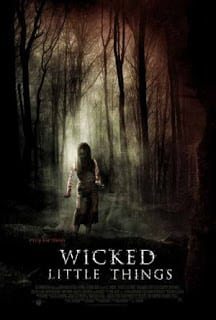 Wicked Little Things (2006) บ้านผีคลั่ง