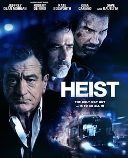 Heist (2015) {BUS 657} [ระห่ำนำโดยแอ็คชั่นตัวพ่อ โรเบิร์ต เดอ นิโร] [Soundtrack บรรยายไทยแปล]