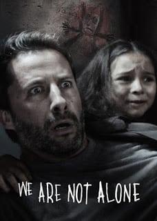 We Are Not Alone (2016) พลังลับคืนหลอน (ซับไทย)