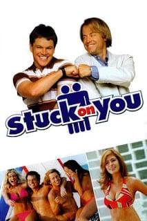 Stuck on You (2003) สตั๊ค ออน ยู รวมกัน…เฟี๊ยว แยกกัน…ฝืด