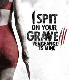 I Spit on Your Grave 3: Vengeance is Mine (2015) เดนนรกต้องตาย 3 [Soundtrack บรรยายไทย]