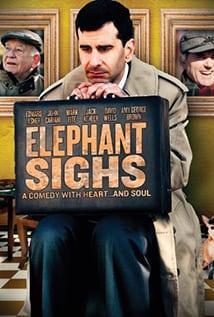 Elephant Sighs (2012) ความหวัง ชีวิต มิตรภาพ