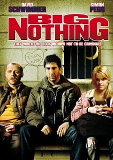 Big Nothing (2006) แก๊งเพื่อนฮา ซ่าส์ป่วนเมือง