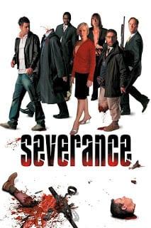 Severance (2006) ทัวร์สยองต้องเอาตัวรอด