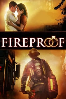 Fireproof (2008) ไฟร์พรูฟ แกร่งกว่าไฟ หัวใจวีรบุรุษ