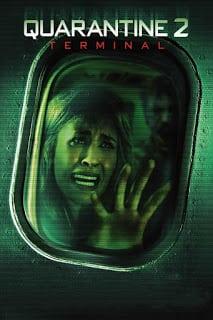 Quarantine 2: Terminal (2011) ปิดเที่ยวบินสยอง