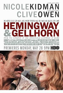 Hemingway & Gellhorn (2012) เฮ็มมิงเวย์กับเกลฮอร์น จารึกรักกลางสมรภูมิ