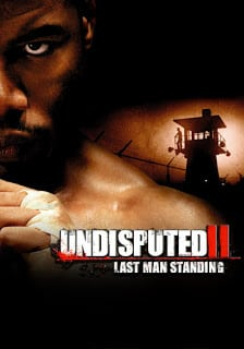 Undisputed 2 (2006) คนทมิฬกำปั้นทุบนรก