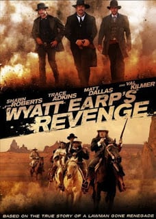 Wyatt Earp s Revenge (2012) จอมคนแค้น ล่าพลิกแผ่นดิน