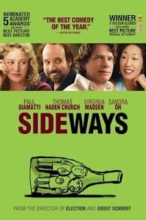 Sideways (2004) ไซด์เวยส์ ดื่มชีวิต ข้างทาง