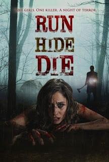 Run Hide Die (2012) ทริปสยอง วิ่ง ซ่อน ตาย