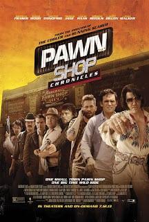 Pawn Shop Chronicles (2013) ปล้น วาย ป่วง
