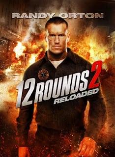 12 Rounds 2: Reloaded (2013) ฝ่าวิกฤติ 12 รอบ รีโหลดนรก