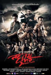 สยามยุทธ Siam Yuth: The Dawn of the Kingdom (2015)