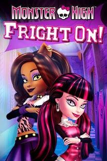 Monster High Fright On (2011)  มอนสเตอร์ไฮ: ศึกแก๊งคู่กัด!