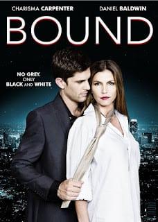 Bound (2015) ร้อนรักพันธนาการ