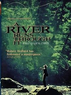 A River Runs Through It (1992) สายน้ำลูกผู้ชาย