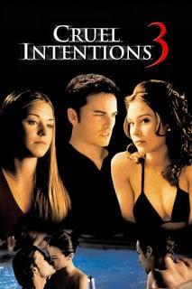 Cruel Intentions 3 (2004) วัยร้ายวัยรัก 3 [Soundtrack บรรยายไทย]