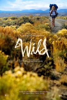 Wild (2014) ไวลด์ เดินก้าวไปตราบหัวใจไม่ล้ม [Sub Thai]