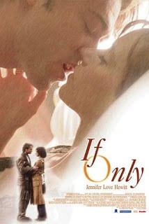 If Only (2004) ขอสักครั้ง เอ่ยคำว่ารัก