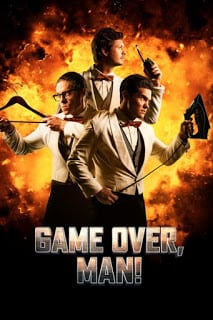 Game Over Man! (2018) เกมโอเวอร์ แมน! (ซับไทย)