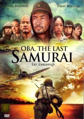 Oba: The Last Samurai (2011) โอบะ ร้อยเอกซามูไร