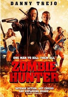 Zombie Hunter (2013) คนโฉด โค่นซอมบี้