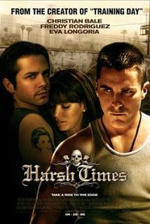 Harsh Times (2005) คู่ดิบ ฝ่าเมืองเถื่อน