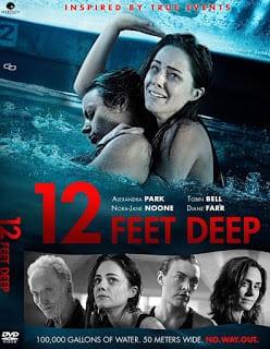 12 Feet Deep (2016) ถูกขังตายอยู่ใต้สระน้ำ