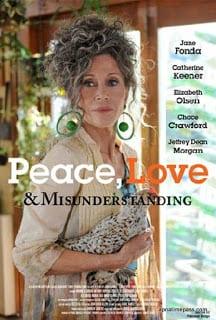 Peace, Love, & Misunderstanding (2011) อุ่นไอรักวันหวนคืน