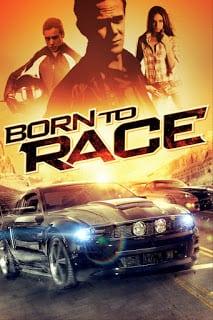 Born to Race (2011) ซิ่งเบียดนรก