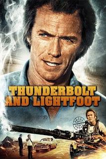 Thunderbolt and Lightfoot (1974) ไอ้โหดฟ้าผ่ากับไอ้ตีนโตย่องเบา